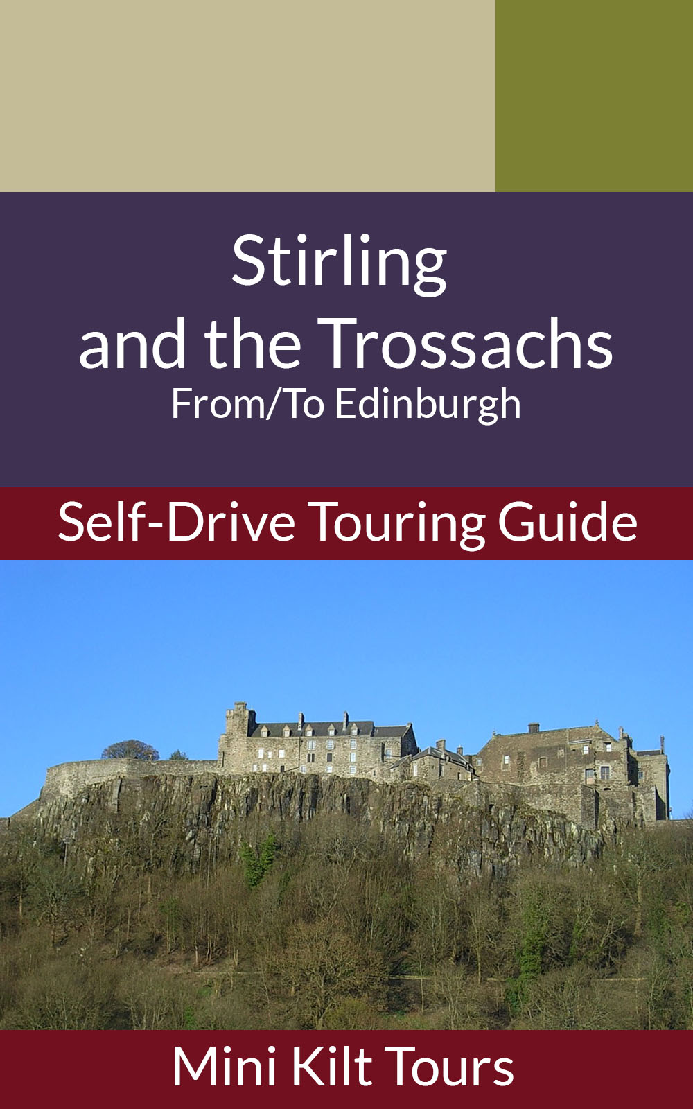 Cover of self-drive ebook for Stirling and the Trossach from Edinburgh