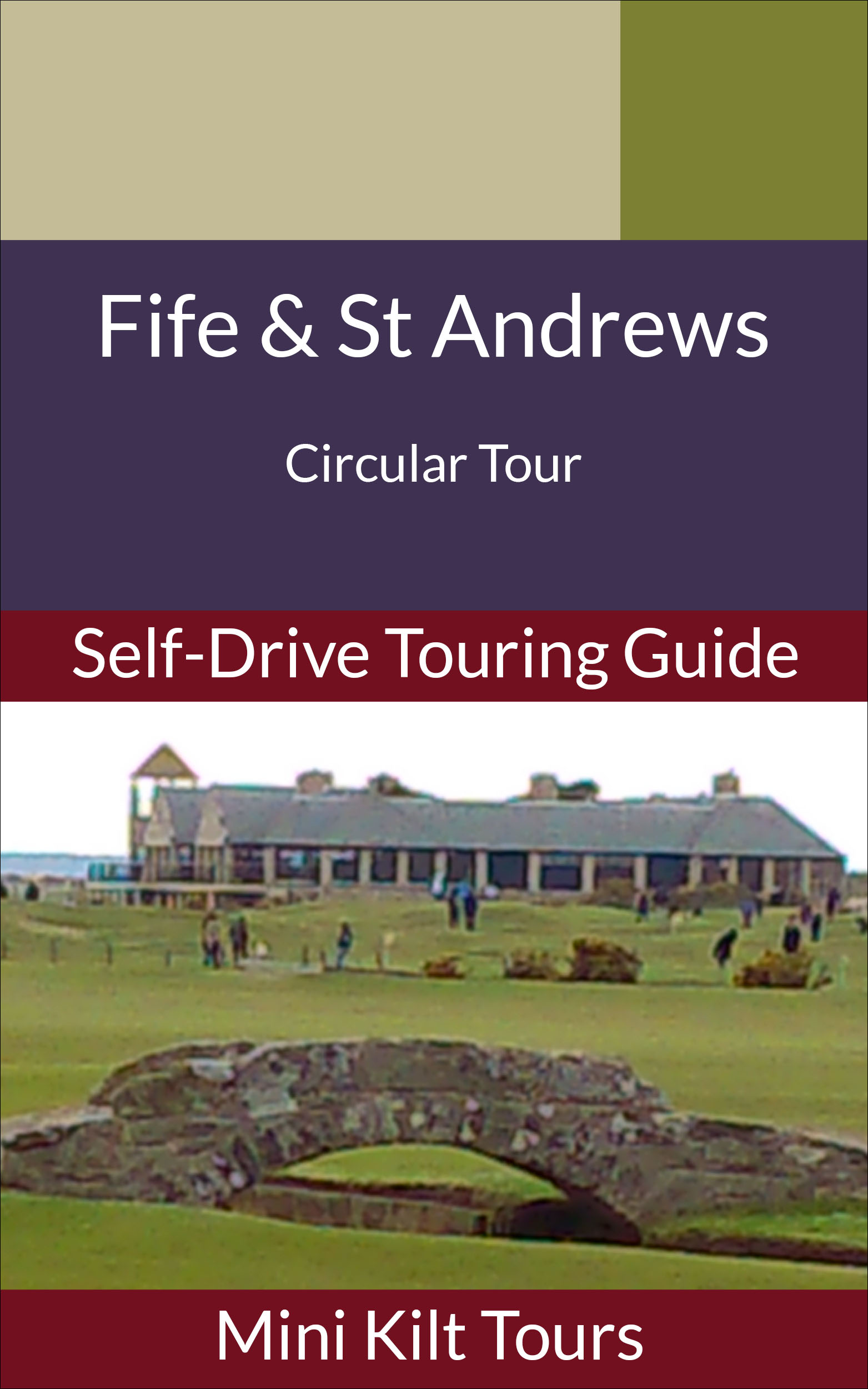 Cover of self-drive ebook for Fife& St Andrews ebook
