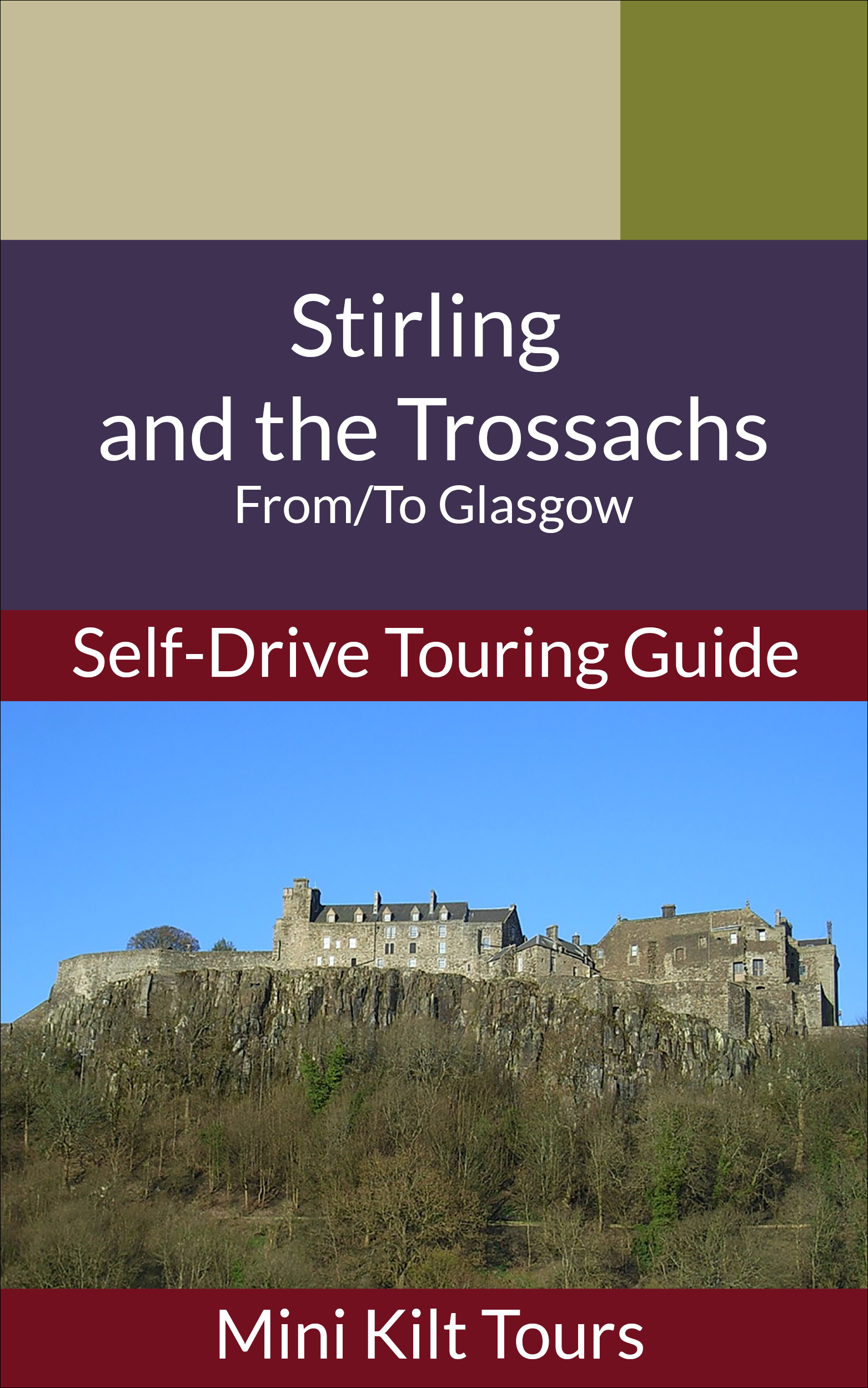 Cover of self-drive ebook for Stirling and the Trossachs from Glasgow